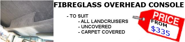 Products - Fibreglass Overhead Console
